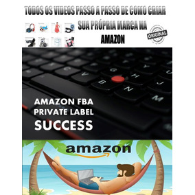 Curso De Private Label Na Amazon Entrega E-mail + Brinde