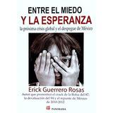Entre El Miedo Y La Esperanza - Erick Guerrero - Panorama