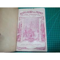 Livro Revelaçâo Dos Papas Espiritismo 3 Volumes Em 1 Só