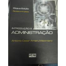 Livro - Introdução Á Administração - Editora Atlas