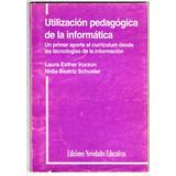 Utilización Pedagógica De La Informacion