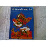 El Arte De Tejer 87 - Editorial Atlantida