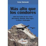 Más Alto Que Los Cóndores - Víctor Ostrowski (envio Gratls)