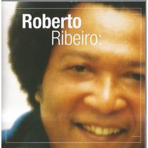 Cd Original O Talento De Roberto Ribeiro