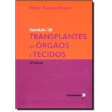 Manual De Transplantes De Órgão E Tecidos
