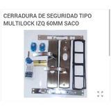 Cerradura De Seguridad Tipo Multilock Izq 65mm Marca Saco
