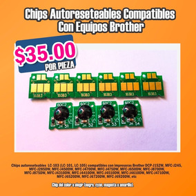Chip Autoreseteable Brother Lc103-lc101-lc105 A Sólo $35 !!!