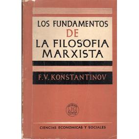 Los Fundamentos De La Filosofía Marxista / Konstantinov