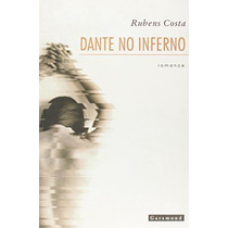Livro Dante No Inferno Rubens Nery Costa