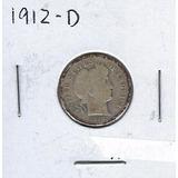 Moneda 10 Cent Barber Liberty Head 1912 Mint D Plata .900