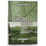 Pigretti, Eduardo - Derecho Ambiental Libro Nuevo