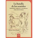 Batalla De Los Sentidos. Infideli| Hermes Tovar Pinz [2012