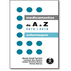 Medicamentos De A A Z: Enfermagem