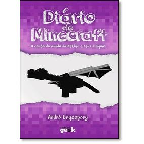 Diário De Minecraft: O Conto Do Mundo Do Nether E Seus Drag