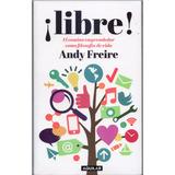 ¡libre! Andy Freire Emprendedor Nuevo Exito Flores Y Envios