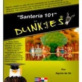 Libro santería 101 For Dunkies Digital Pdf