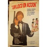 Poster Un Loco En Accion Carlitos Bala