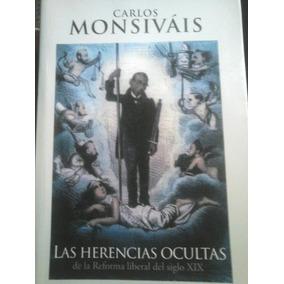 Autor:carlos Monsiváis Titulo:las Herencias Ocultas