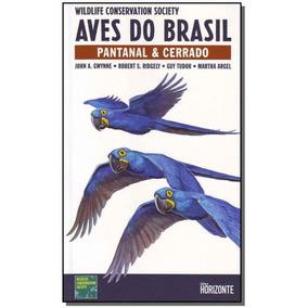 Aves Do Brasil - Pantanal E Cerrado - Português