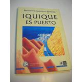 Iquique Es Puerto, Bernardo Guerrero J.