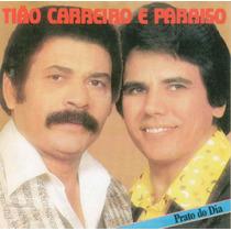 Cd Tião Carreiro & Paraiso - Prato Do Dia