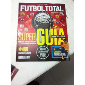 Revista Futbol Total Super Guia Apertura 2017 400 Fichas