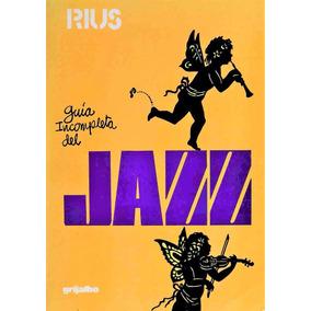 Guia Incompleta Del Jazz - Rius Libro Digital Pdf Epub Cbr