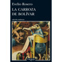 La Carroza De Bolívar; Evelio Rosero
