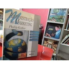 Livro Administração De Marketing - 4ª Edição Philip Kotler