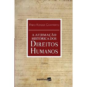 A Afirmação Histórica Dos Direitos Humanos