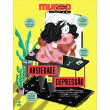 Revista Mundo Estranho 210 = Especial Ansiedade E Depressao