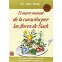 El Nuevo Manual De La Curación Por Las Flores De Bach (mast
