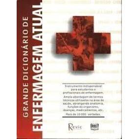 Livro Grande Dicionario Enfermagem Atual Rbe Editoral