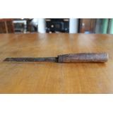 Antiguíssimo Formão De Carpinteiro Europeu - Centenário Raro