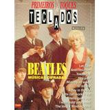 Revista Primeiros Toques Teclados - Beatles - Musica Cifrada