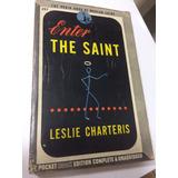 Enter The Saint By Leslie Charteris