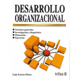 Desarrollo Organizacional - Ferrer [hgo]