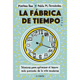 La Fabrica De Tiempo - Martina Rua / Pablo Fernandez