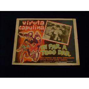 Un Par A Todo Dar Viruta Capulina Cartel Poster 27.9.17