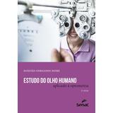 Estudo Do Olho Humano Aplicado A Optometria - 6ª Ed
