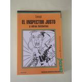 El Inspector Justo Y Otras Historias Sanyú Colihue Enede