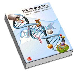 Biología Molecular: Fundamentos Y Aplicaciones Carlos Beas