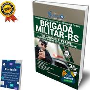 Apostila Bm Rs - Soldado E Bombeiro Da Brigada Militar Rs