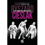 Riszard Cieslak - Ator-simbolo Dos Anos Sessenta