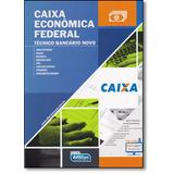 Caixa Econômica Federal: Técnico Bancário Novo