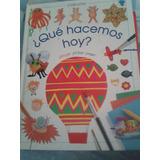 Libro De Manualidades Para Niños ¿que Hacemos Hoy?