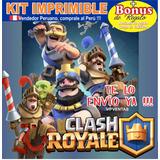 Kit Imprimible Clash Royale + Candy Bar + Regalos
