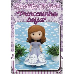 Apostila Digital Princesa Sofia Em Pdf Para Feltro