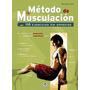 Libro Metodo De Musculacion / Build Muscle: 110 Ejercicios
