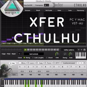 Xfer Cthulhu Plugin Tipo Deadmau5 Vst Kontakt Windows- Mac